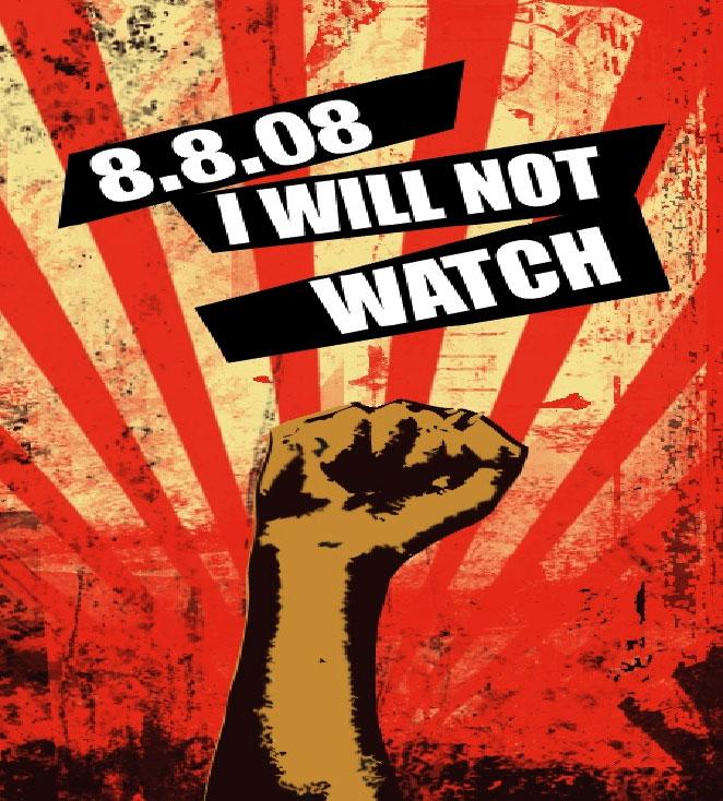 I will not watch (08 Olympics)