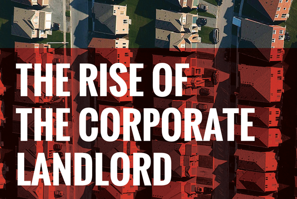 Rise of Corporate Landlord